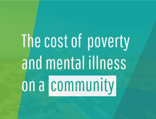 The Cost Of Poverty And Mental Illness On A Community